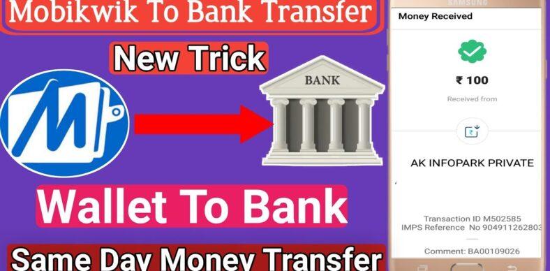 Mobikwik money transfer to bank
