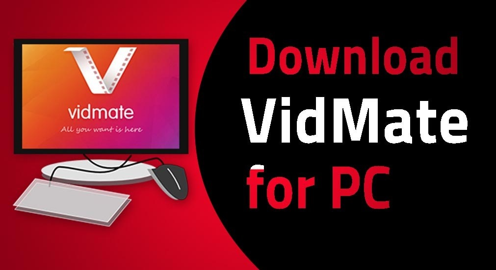 Download Vidmate For PC Windows 10/7/8 Laptop (Official) - Readree