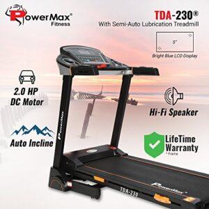 Powermax Treadmill ( Fitness TDA-230 (2.0 HP) Motorized )