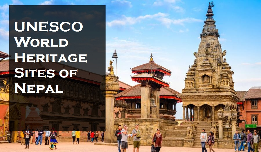 UNESCO World Heritage Sites of Nepal