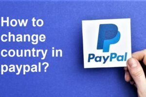 How to change country in paypal