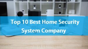 best home security system company