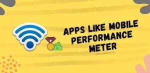 Apps Like Mobile Performance Meter