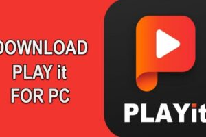 PLAYit for PC