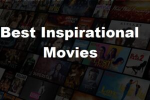 Top 10 motivational movies of all time